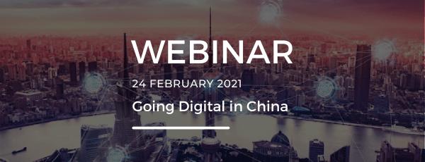 Webinar replay: Going Digital in China